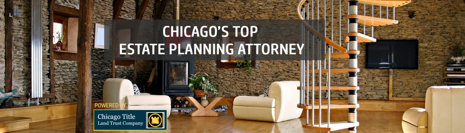 Land Trust Attorneys In Chicago Creating A Trust Attorney Chicago